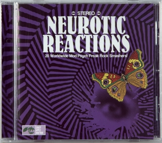 NEUROTIC REACTIONS (20 WORLDWIDE MOD PSYCH FREAK ROCK SMASHERS!)