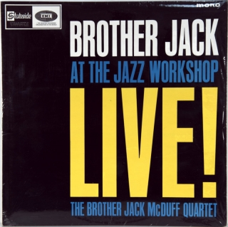 BROTHER JACK MCDUFF QUARTET LIVE! AT THE JAZZ WORKSHOP