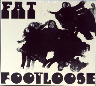 FAT & FOOTLOOSE (1970 - 1976)
