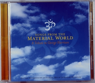SONGS FROM THE MATERIAL WORLD (A TRIBUTE TO GEORGE HARRISON)