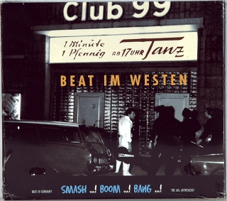 BEAT IM WESTEN - SMASH ...! BOOM ...! BANG ...! (1965-2004)