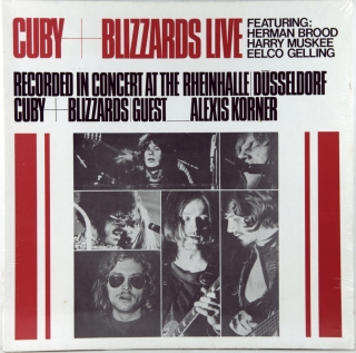 CUBY + BLIZZARDS LIVE (RECORDED IN CONCERT AT THE RHEINHALLE DUSSELDORF)