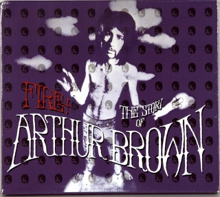 FIRE! THE STORY OF ARTHUR BROWN