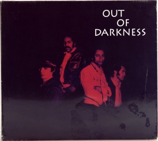 OUT OF DARKNESS  (1970-1972)