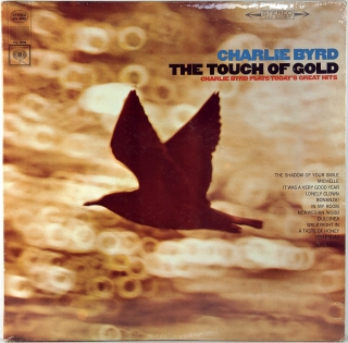 TOUCH OF GOLD (CHARLIE BYRD PLAYS TODAY'S GREAT HITS)