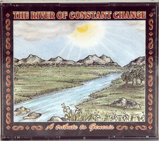 RIVER OF CONSTANT CHANGE - A TRIBUTE TO GENESIS